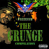 The Grunge by Dom Pachino