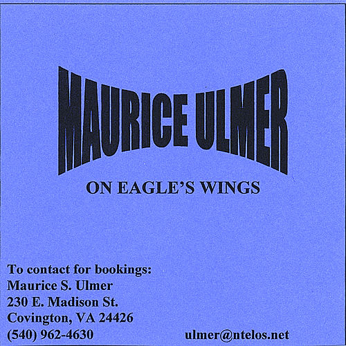 Play & Download Maurice Ulmer On Eagle's Wings by Maurice Ulmer | Napster