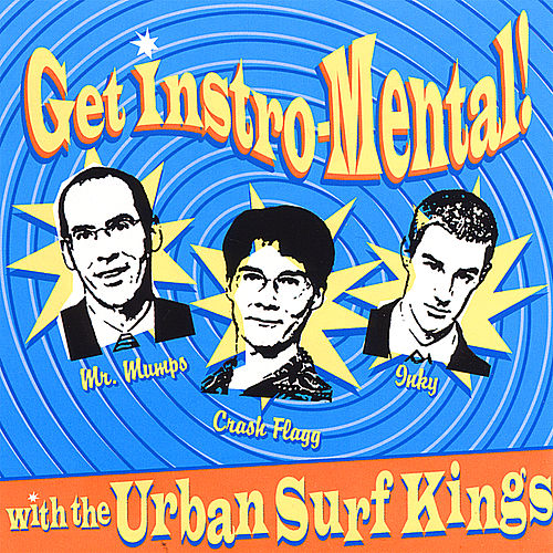 Play & Download Get Instro-Mental! by Urban Surf Kings | Napster