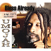Play & Download Bless Already by Umojah | Napster