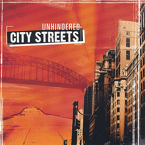 Play & Download City Streets by Unhindered | Napster