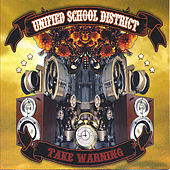 Play & Download Take Warning by Unified School District | Napster