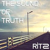 Play & Download The Sound of Truth by The Ritz | Napster