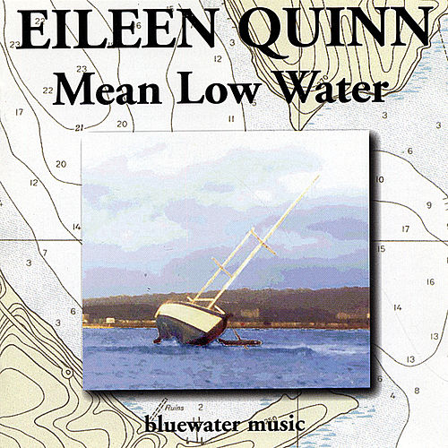 Play & Download Mean Low Water by Eileen Quinn | Napster