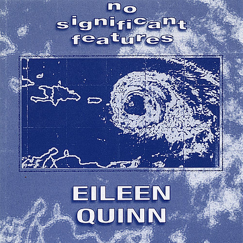 Play & Download No Significant Features by Eileen Quinn | Napster