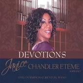 Devotions by Janice Chandler-Eteme'