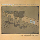 From the End of Your Leash by Bobby Bare Jr.