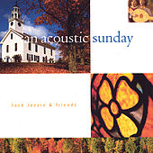 Play & Download An Acoustic Sunday by Jack Jezzro | Napster
