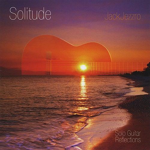 Play & Download Solitude by Jack Jezzro | Napster