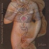 Resurrection of the Divine Feminine (2 Cd Set) by Jehan