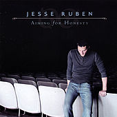 Play & Download Aiming for Honesty by Jesse Ruben | Napster