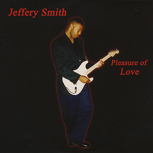 Play & Download Pleasure of Love by Jeffery Smith | Napster