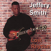 Lost Rhythm by Jeffery Smith