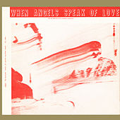 Play & Download When Angels Speak of Love (Remastered 2016) by Sun Ra | Napster