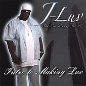 Intro to Making Luv von J-Luv