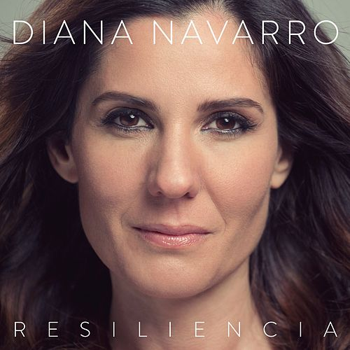 Play & Download Resiliencia by Diana Navarro | Napster
