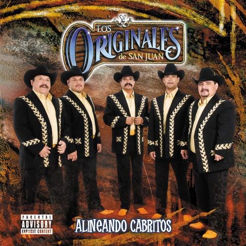 Play & Download Alineando Cabritos (Explicit) by Los Originales De San Juan | Napster