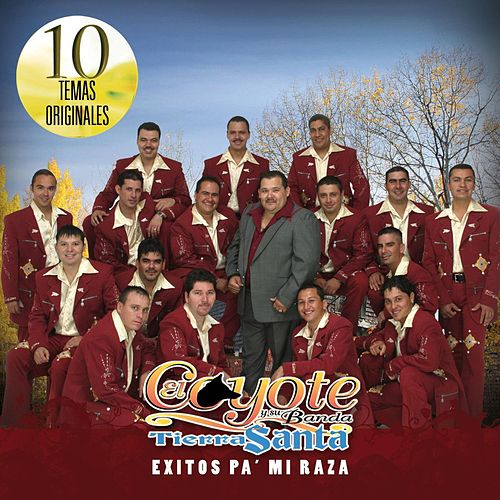 Play & Download Exitos Pa' Mi Raza by El Coyote Y Su Banda | Napster