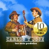 Play & Download Las Mas Pedidas by Carlos Y Jose | Napster