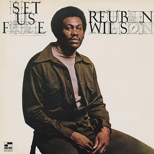 Play & Download Set Us Free by Reuben Wilson | Napster