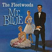Play & Download Mr. Blue by The Fleetwoods | Napster