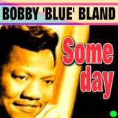 Someday von Bobby Blue Bland