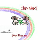 Play & Download Elevated by Paul Harrison | Napster