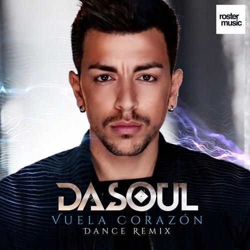 Vuela Corazón (Dance Remix) de Dasoul