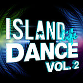 Play & Download Island Life Dance by Various Artists | Napster