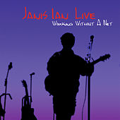 Play & Download Janis Ian Live: Working Without a Net by Janis Ian | Napster