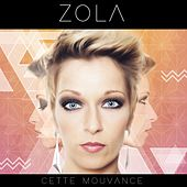 Play & Download Cette mouvance by Zola | Napster