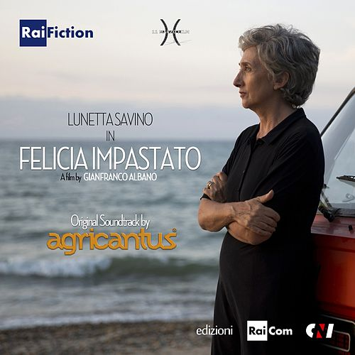 Felicia Impastato (Colonna sonora originale del film di Gianfranco Albano) by Agricantus