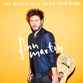 The World Will Know Your Name von Finn Martin
