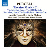 Purcell: Theatre Music, Vol. 2 by Various Artists