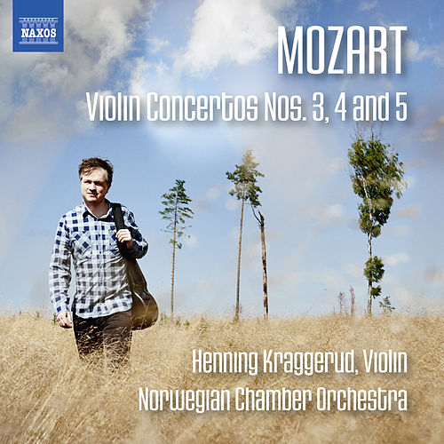 Play & Download Mozart: Violin Concertos Nos. 3, 4 & 5 by Henning Kraggerud | Napster