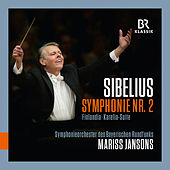 Play & Download Sibelius: Symphony No. 2 in D Major, Op. 43, Finlandia, Op. 26 & Karelia Suite, Op. 11 (Live) by Symphonie-Orchester des Bayerischen Rundfunks | Napster