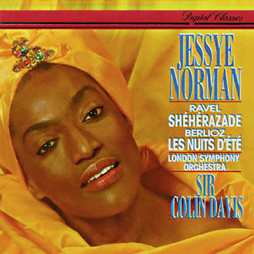 Play & Download Berlioz: Les Nuits d'été - Ravel: Shéhérazade by Jessye Norman | Napster