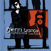 Play & Download Glenn Branca: Symphony No. 9; Freeform by Polish Radio National Symphony Orchestra | Napster
