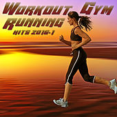 Play & Download Workout Gym & Running Playlist 2016.1 by Various Artists | Napster