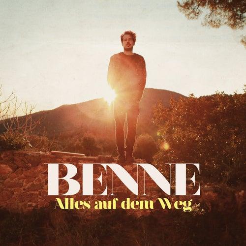 Alles auf dem Weg by Benne