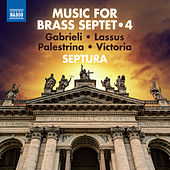 Play & Download Music for Brass Septet, Vol. 4 by Septura | Napster