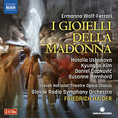 Play & Download Wolf-Ferrari: I gioielli della Madonna by Various Artists | Napster