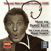 Vintage Hollywood Classics, Vol. 23: Music for Danny Kaye (Remastered 2016) by Danny Kaye