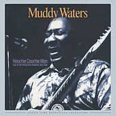 Play & Download Hoochie Coochie Man: Live at The Rising Sun Celebrity Jazz Club (2016 Remastered) by Muddy Waters | Napster