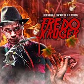 Play & Download Fredo Kruger by Fredo Santana | Napster