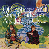 Of Cabbages & Kings by Chad and Jeremy