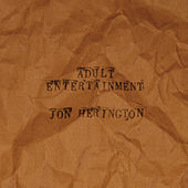 Play & Download Adult Entertainment by Jon Herington | Napster