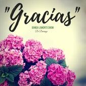 Play & Download Gracias by Banda Lamento Show De Durango | Napster