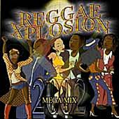 Play & Download Reggae Xplosion 2002 by Various Artists | Napster