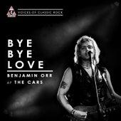 Play & Download Bye Bye Love by Benjamin Orr | Napster